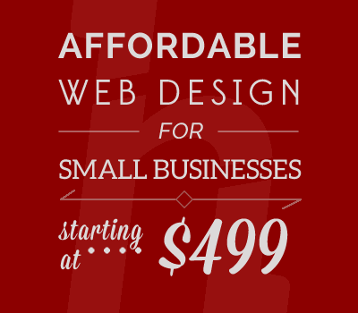 Affordable Web Design for Small Businesses Starting at $499